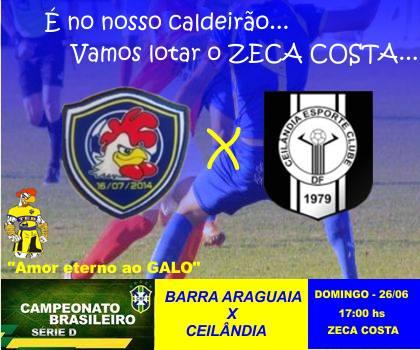 Divulgação do jogo mostra nome e escudo novos: Barra-Araguaia versus Ceilândia